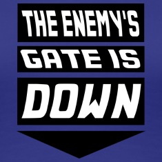 The Enemy's Gate is Down Women's T-Shirts