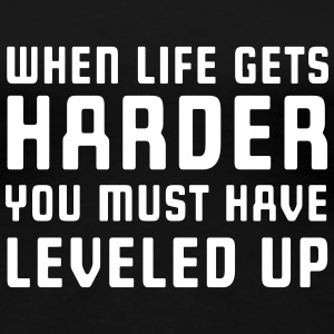 When life gets harder level up Women's T-Shirts - Women's Premium T-Shirt