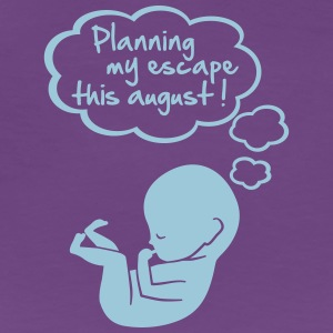 planning my escape this august Women's T-Shirts - Women's Premium T-Shirt