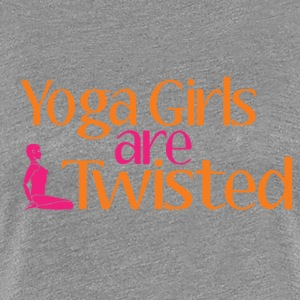 Yoga Girls Are Twisted Women's T-Shirts - Women's Premium T-Shirt