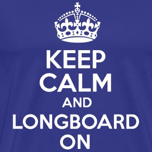 Keep Calm And Longboard On Tee - Men's Premium T-Shirt