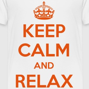 Keep Calm and Relax - Toddler Premium T-Shirt