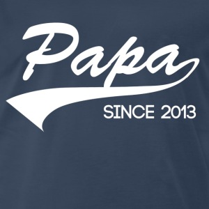 Papa T-Shirt - Papa since 2013 - Men's Premium T-Shirt
