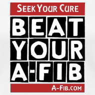 Design ~ Seek your Cure BeatYourA-Fib`