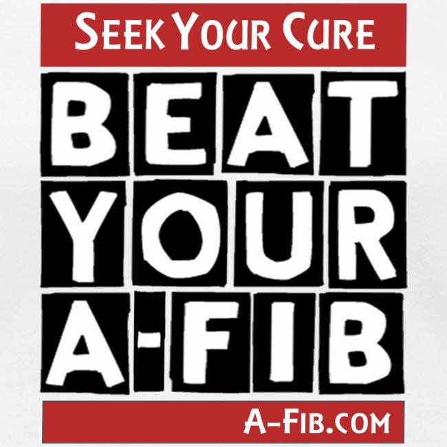 Seek your Cure BeatYourA-Fib`