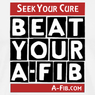 Design ~ Seek Your Cure BeatYourA-Fib~