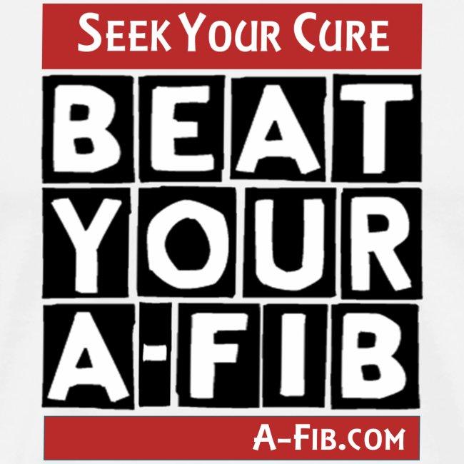 Seek Your Cure BeatYourA-Fib~