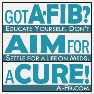 Design ~ Got A-Fib? Aim for a Cure~