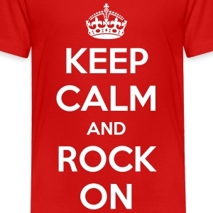 Keep Calm and Rock On - Toddler Premium T-Shirt