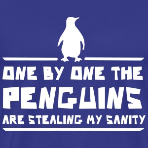 One by One Penguins Stealing My Insanity T-Shirts - Men's Premium T-Shirt