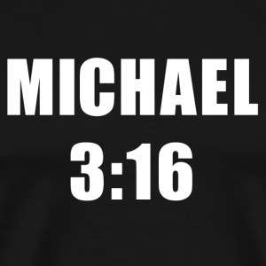 Michael 3:16 T-shirt - Men's Premium T-Shirt