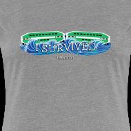Design ~ Women's I Survived