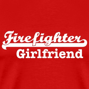 Firefighter Girlfriend T-Shirts - Men's Premium T-Shirt
