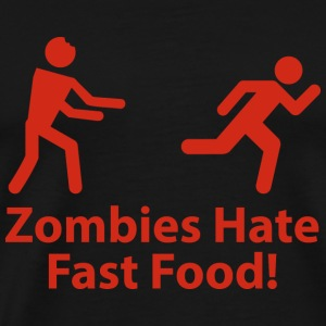 Zombies Hate Fast Food! - Men's Premium T-Shirt