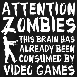 Attention Zombies Video Games - Men's Premium T-Shirt