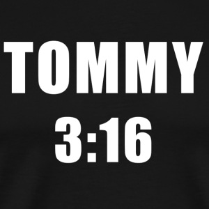 Tommy 3:16 T-shirt - Men's Premium T-Shirt