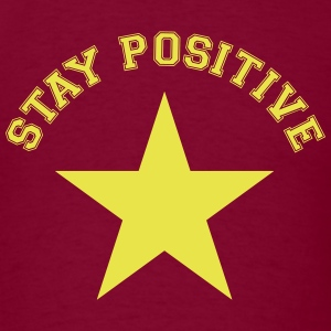 Men's Stay Positive T-Shirt - Men's T-Shirt
