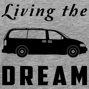 Living the Minivan Dream T-Shirts - Men's Premium T-Shirt