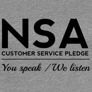 NSA Customer Service Pledge Women's T-Shirts - Women's Premium T-Shirt