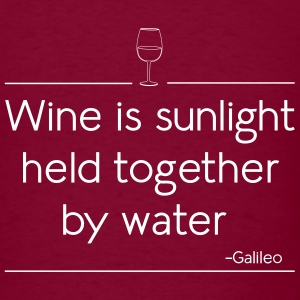 Wine is sunlight held together by water T-Shirts - Men's T-Shirt