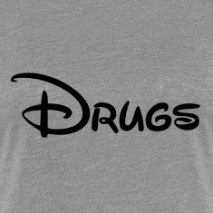 Drugs Women's T-Shirts