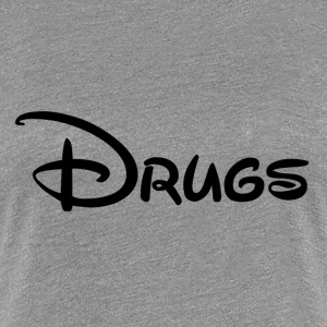 Drugs Women's T-Shirts - Women's Premium T-Shirt