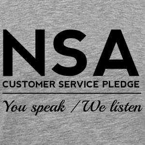 NSA Customer Service Pledge T-Shirts - Men's Premium T-Shirt