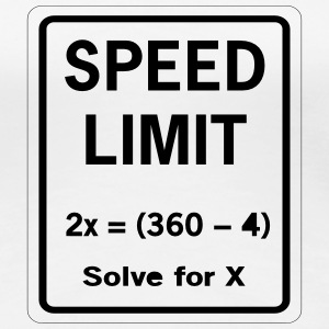Speed Limit Math Geek Women's T-Shirts - Women's Premium T-Shirt