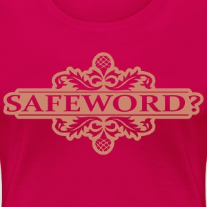 Safeword in Pink Glitz - Women's Premium T-Shirt