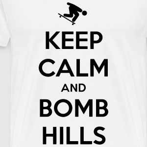 Keep Calm and Bomb Hills Tee - Men's Premium T-Shirt
