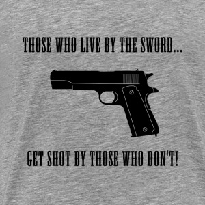 Those Who Live by the Sword Banner T-Shirts - Men's Premium T-Shirt