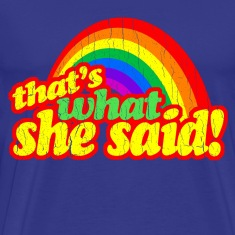 That's What She Said! (vintage design)