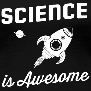 Science is Awesome Women's T-Shirts - Women's Premium T-Shirt