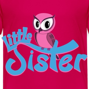 Owl Little Sister Baby & Toddler Shirts - Toddler Premium T-Shirt