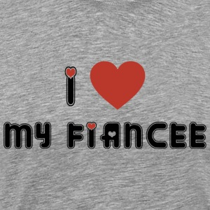 I Love My Fiancee T-Shirt - Men's Premium T-Shirt