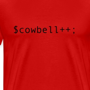More cowbell! - Men's Premium T-Shirt