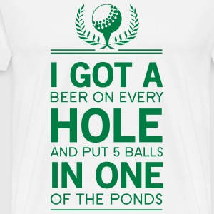 I got a hole in one funny T-Shirts - Men's Premium T-Shirt