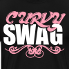 Curvy Girl Swag Shirt (Version 2 - 2 Color - 3xl-4xl) - Men's Premium T-Shirt