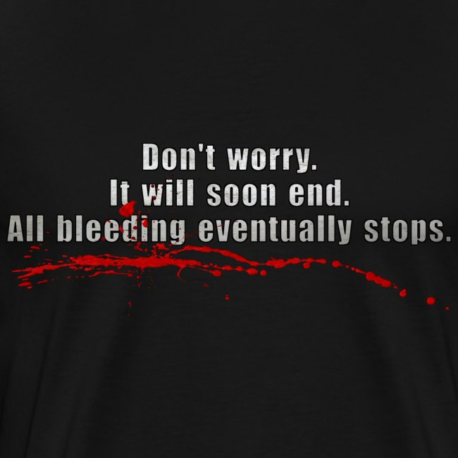 All Bleeding Stops - Men's Heavyweight  T-Shirt