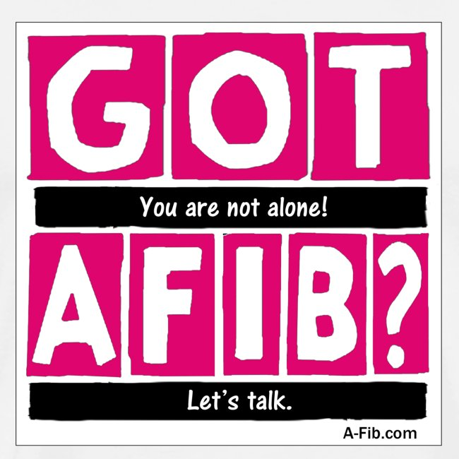 Cutter Got A-Fib You're Not Alone Let's Talk~