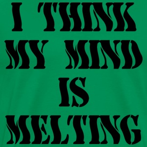 Marijuana Mind Melting - Men's Premium T-Shirt