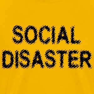Social Disaster - Men's Premium T-Shirt