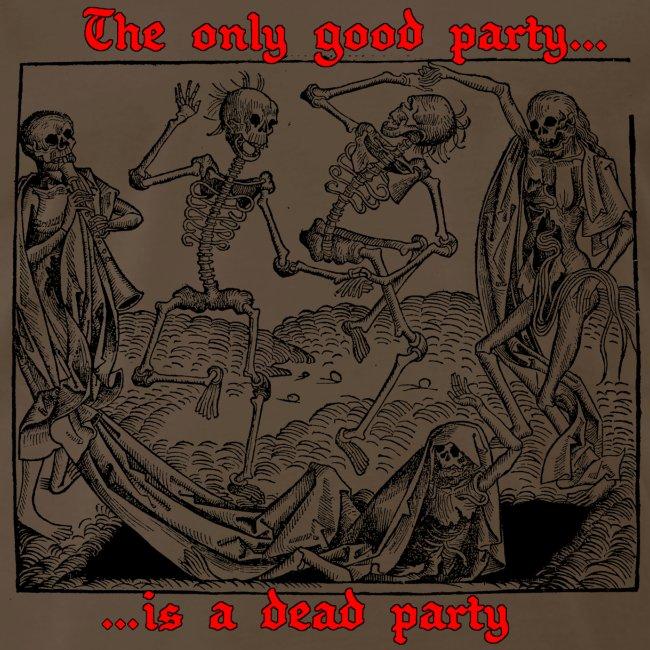 Dead Party (Black) - Heavy Weight Men's Shirt