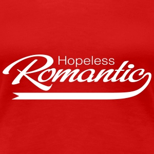 Hopeless Romantic Women's T-Shirts - Women's Premium T-Shirt
