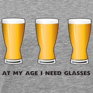 Beer. At my age I need glasses T-Shirts - Men's Premium T-Shirt