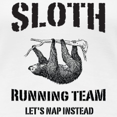 Sloth Running Team. Let's Nap Instead Women's T-Shirts