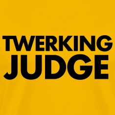 TWERKING JUDGE