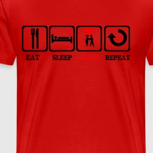 Eat Sleep Love Repeat  T-Shirts - Men's Premium T-Shirt