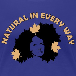 Natural In Every Way Women's T-Shirts - Women's Premium T-Shirt