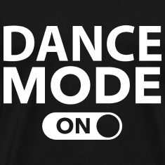 Dance Mode On
